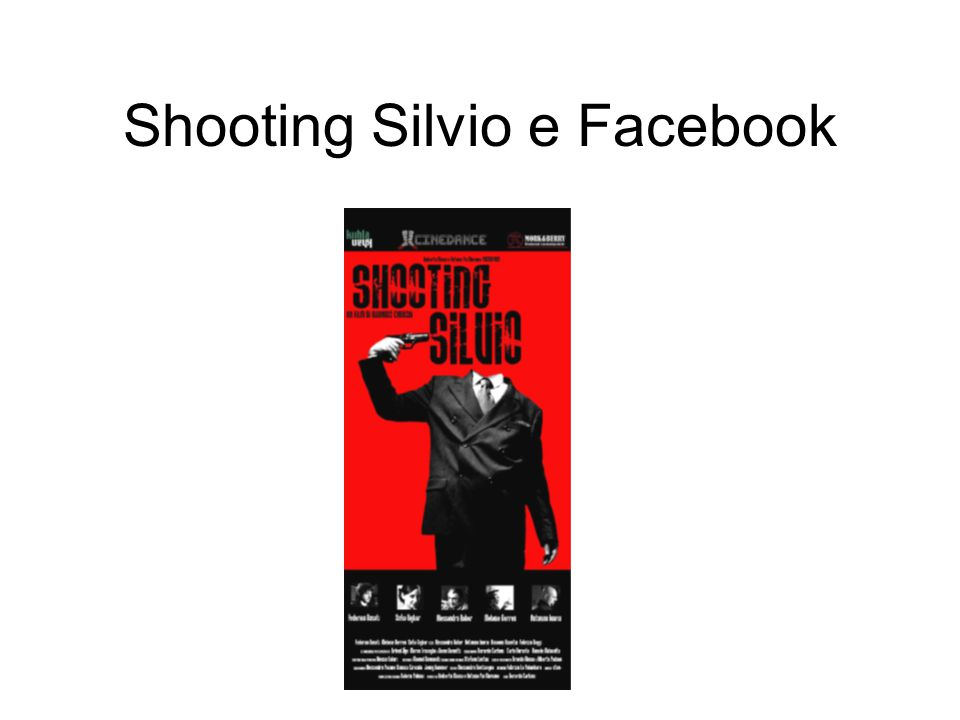 Shooting Silvio e Facebook