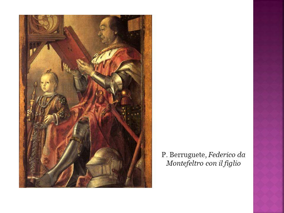 P. Berruguete, Federico da Montefeltro con il figlio