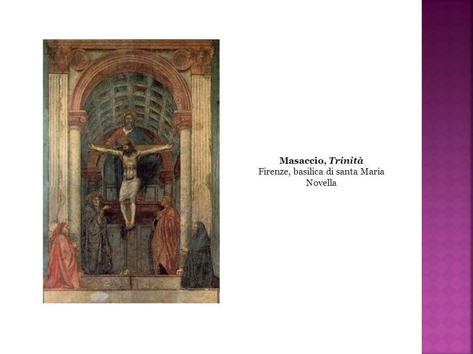 Masaccio, Trinità Firenze, basilica di santa Maria Novella