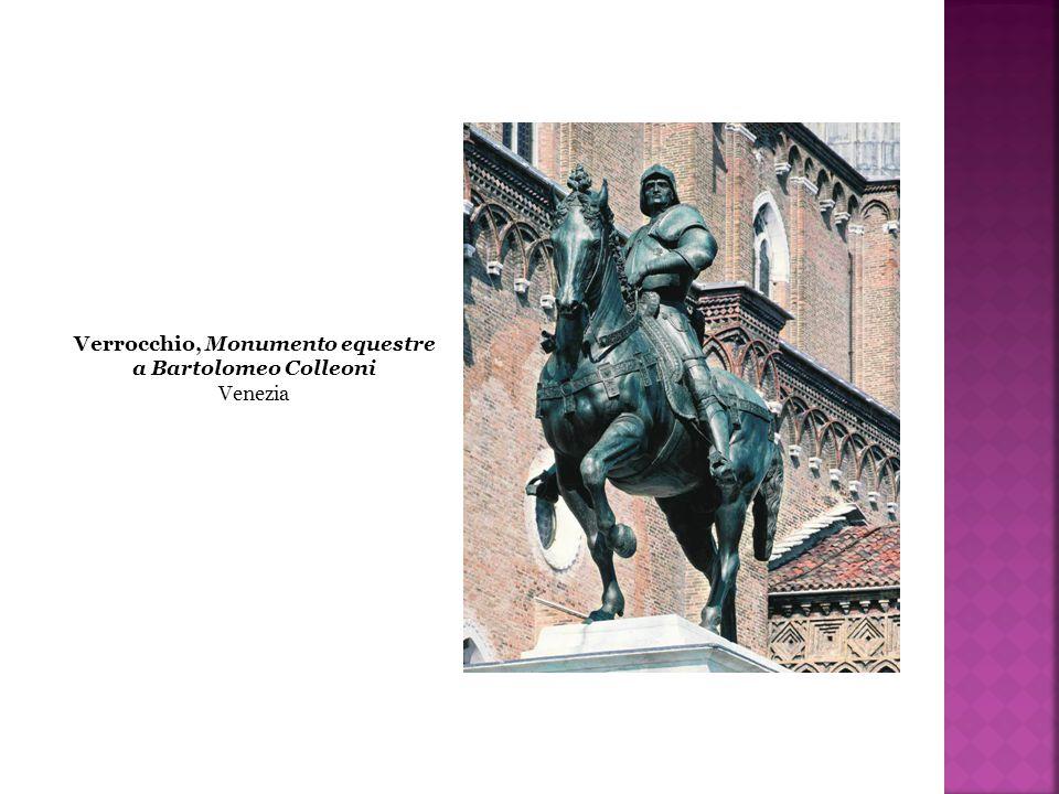 Verrocchio, Monumento equestre a Bartolomeo Colleoni Venezia