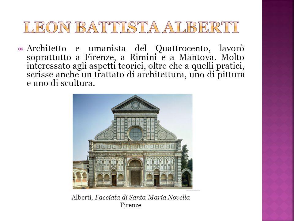  Architetto e umanista del Quattrocento, lavorò soprattutto a Firenze, a Rimini e a Mantova.