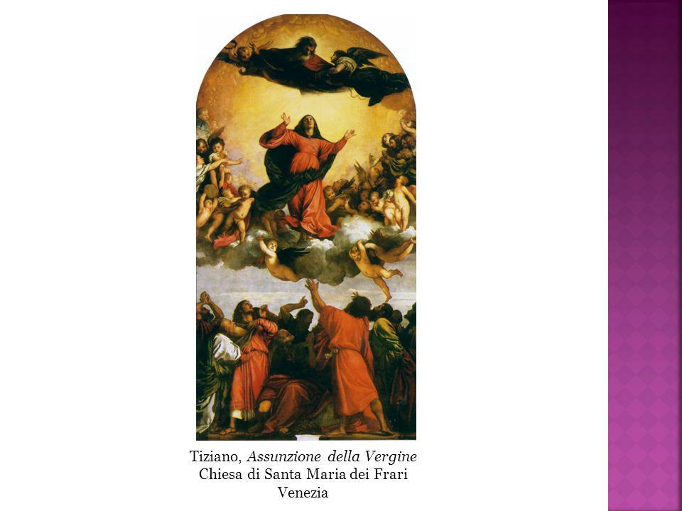 Tiziano, Assunzione della Vergine Chiesa di Santa Maria dei Frari Venezia