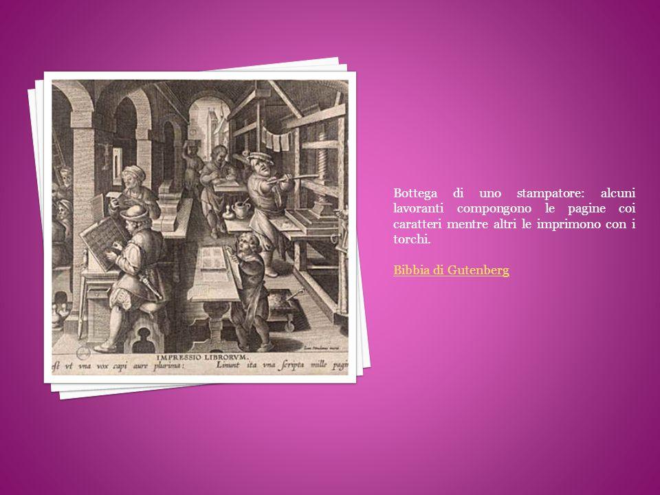 Bottega di uno stampatore: alcuni lavoranti compongono le pagine coi caratteri mentre altri le imprimono con i torchi. Bibbia di Gutenberg