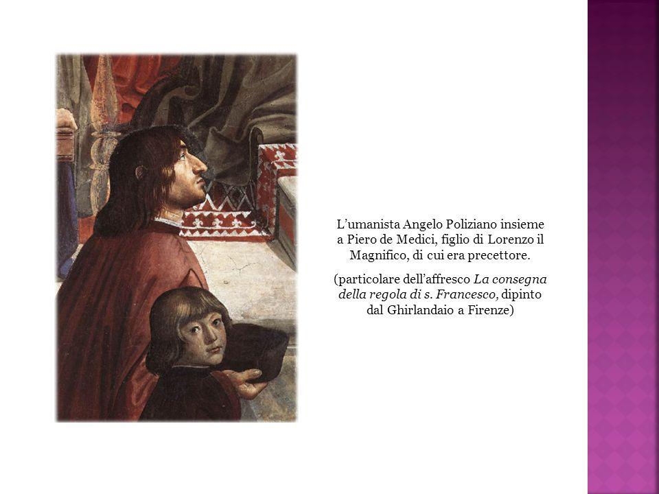 L'umanista Angelo Poliziano insieme a Piero de Medici, figlio di Lorenzo il Magnifico, di cui era precettore. (particolare dell'affresco La consegna d