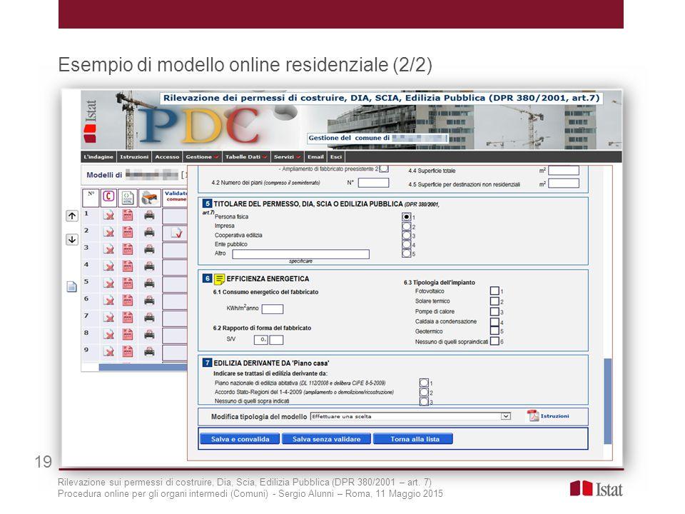 Esempio di modello online residenziale (2/2) 19 Rilevazione sui permessi di costruire, Dia, Scia, Edilizia Pubblica (DPR 380/2001 – art. 7) Procedura