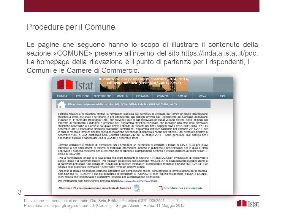 Procedure per il Comune Le pagine che seguono hanno lo scopo di illustrare il contenuto della sezione «COMUNE» presente all'interno del sito https://i
