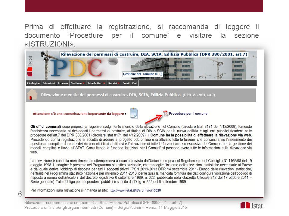 Menu «Gestione» (6/8) 27 «Dichiarazione negativa»_ permette al Comune di inoltrare all'Istat la dichiarazione negativa del mese selezionato.