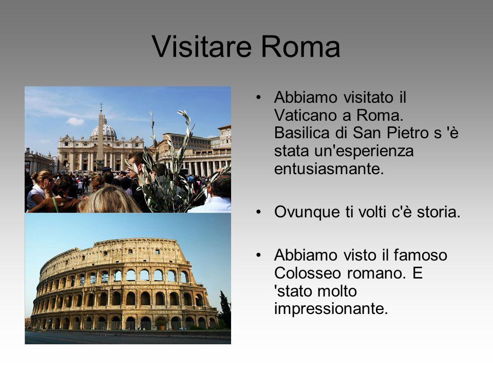 Visitare Roma Abbiamo visitato il Vaticano a Roma. Basilica di San Pietro s 'è stata un'esperienza entusiasmante. Ovunque ti volti c'è storia. Abbiamo