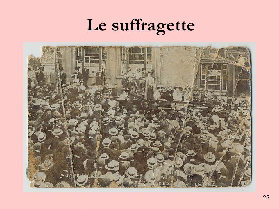 25 Le suffragette