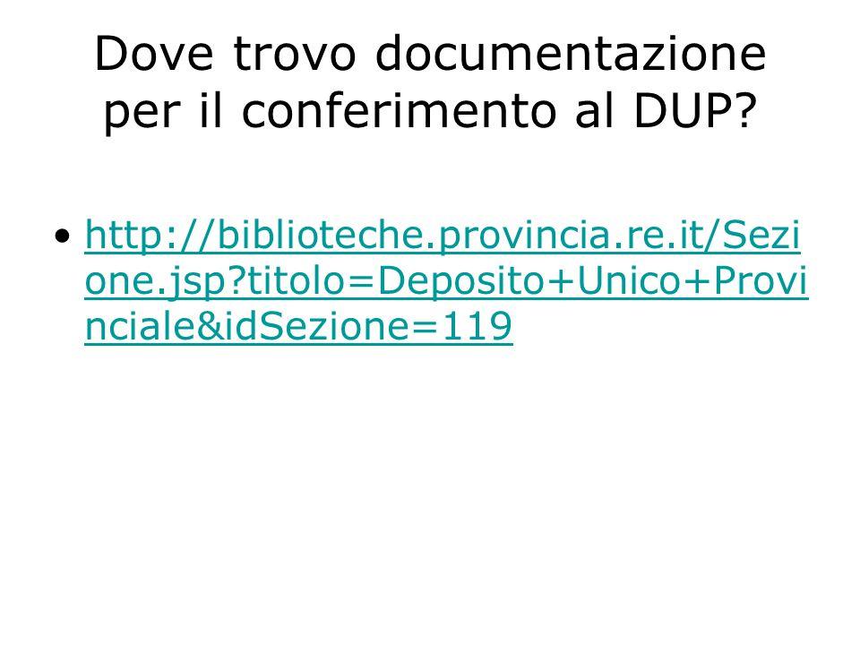 Dove trovo documentazione per il conferimento al DUP.