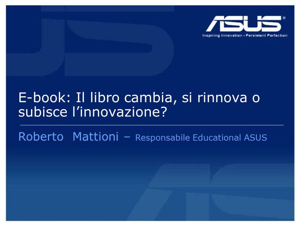 E-book: Il libro cambia, si rinnova o subisce l'innovazione.