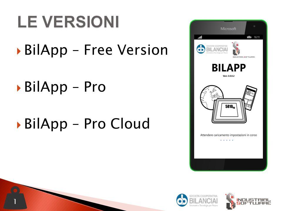  BilApp – Free Version  BilApp – Pro  BilApp – Pro Cloud 1