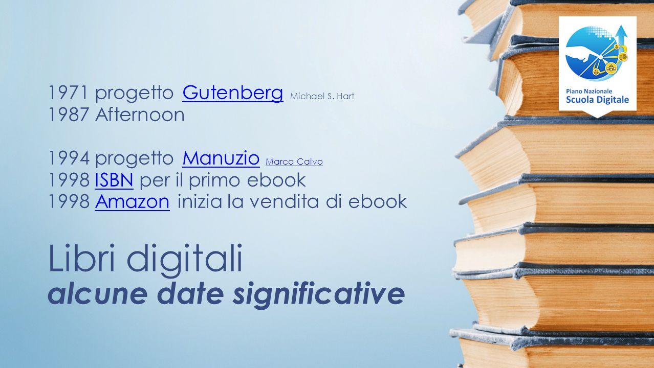 Libri digitali alcune date significative 1971 progetto Gutenberg Michael S.