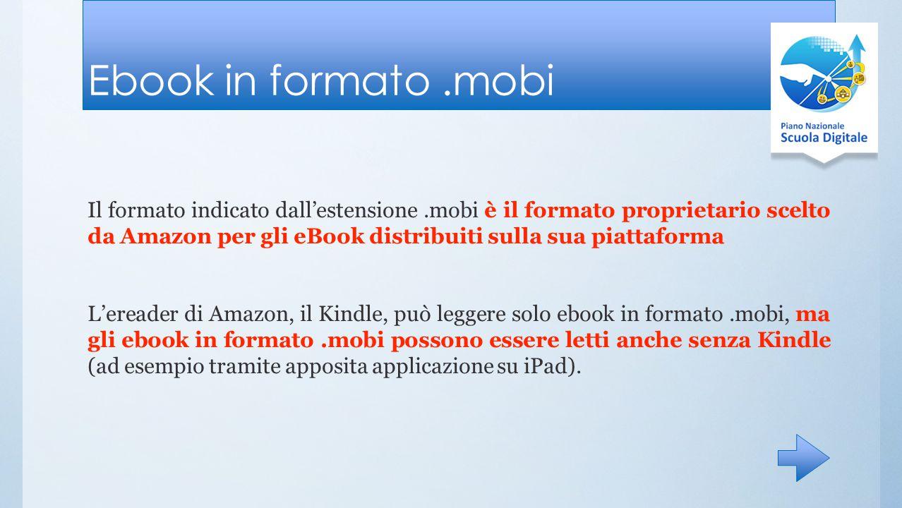 Ebook in formato.pdf Il.pdf è il formato tradizionale per i documenti destinati alla stampa.