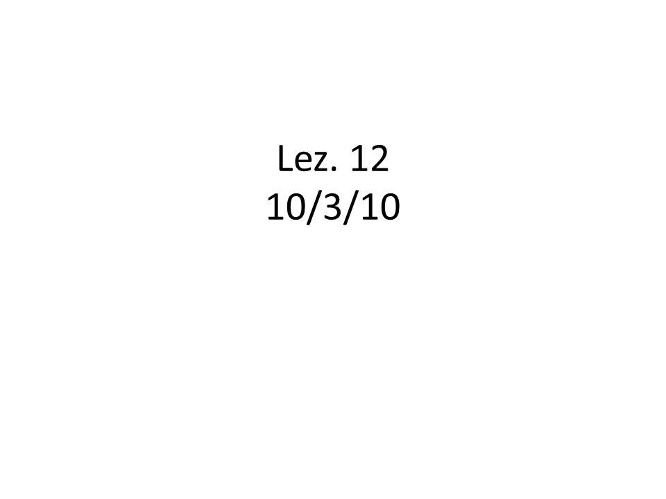 Lez. 12 10/3/10