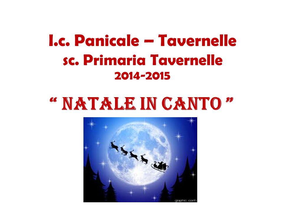 I.c. Panicale – Tavernelle sc. Primaria Tavernelle 2014-2015 NATALE in CANTO
