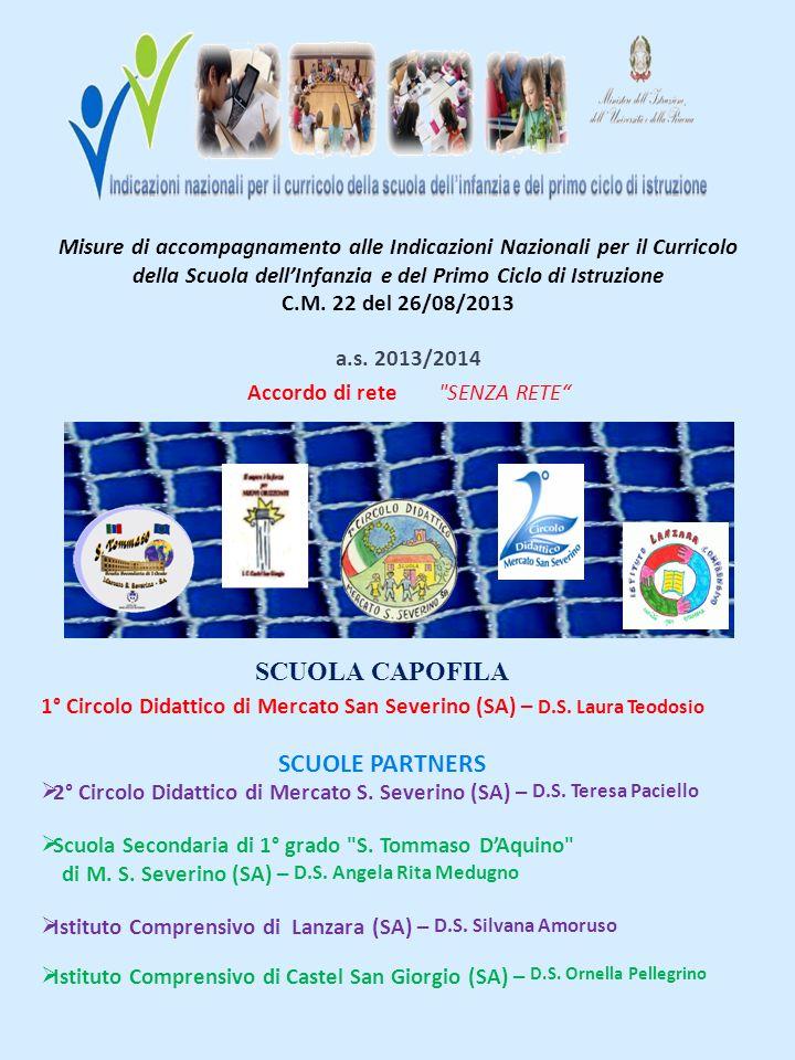 Misure di accompagnamento alle Indicazioni Nazionali per il Curricolo della Scuola dell'Infanzia e del Primo Ciclo di Istruzione C.M. 22 del 26/08/201