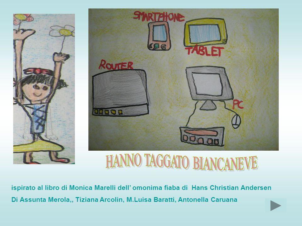ispirato al libro di Monica Marelli dell' omonima fiaba di Hans Christian Andersen Di Assunta Merola,, Tiziana Arcolin, M.Luisa Baratti, Antonella Caruana