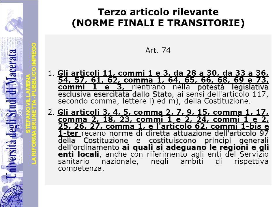 Università degli Studi di Perugia LA RIFORMA BRUNETTA - PUBBLICO IMPIEGO STEFANO VILLAMENA Terzo articolo rilevante (NORME FINALI E TRANSITORIE) Art.