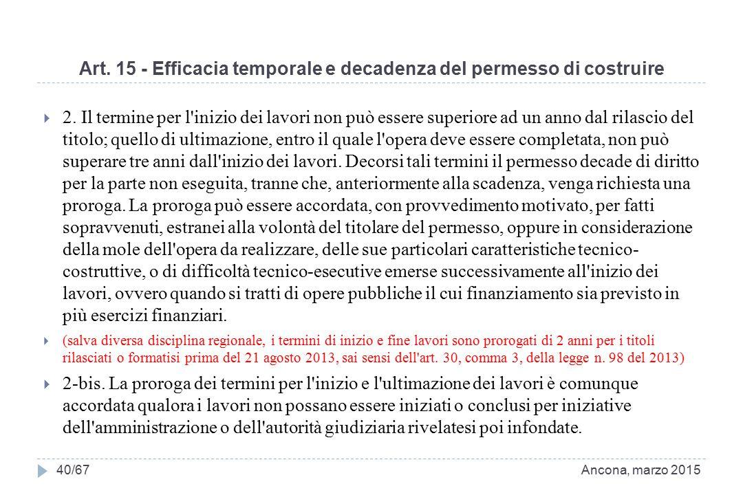 Art.15 - Efficacia temporale e decadenza del permesso di costruire  2.