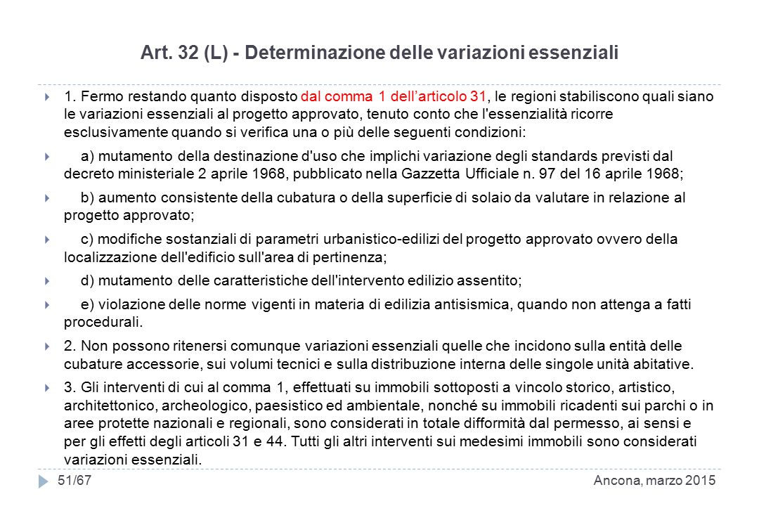Art.32 (L) - Determinazione delle variazioni essenziali  1.