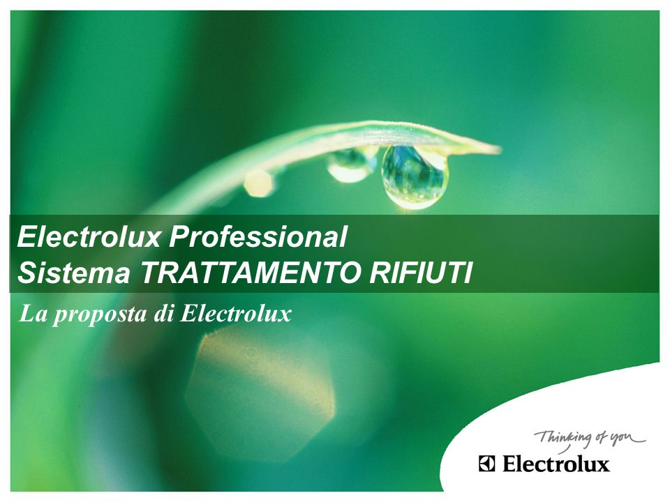 Electrolux Professional Sistema TRATTAMENTO RIFIUTI La proposta di Electrolux