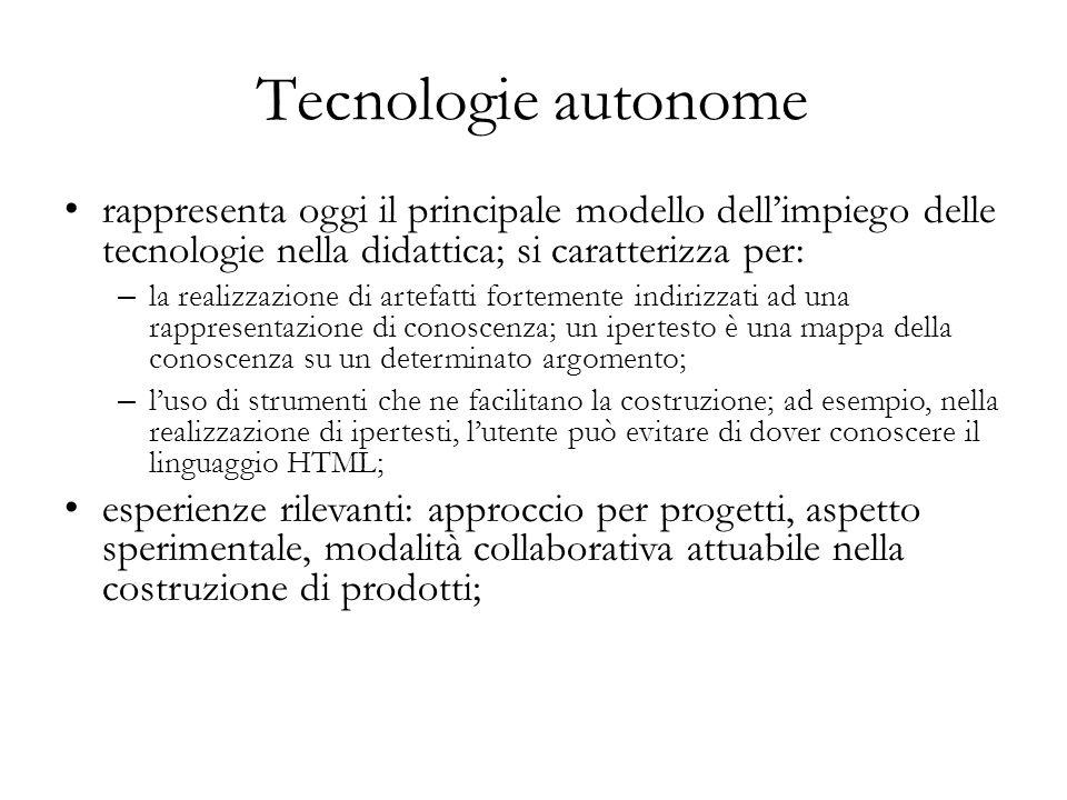 rappresenta oggi il principale modello dell'impiego delle tecnologie nella didattica; si caratterizza per: – la realizzazione di artefatti fortemente