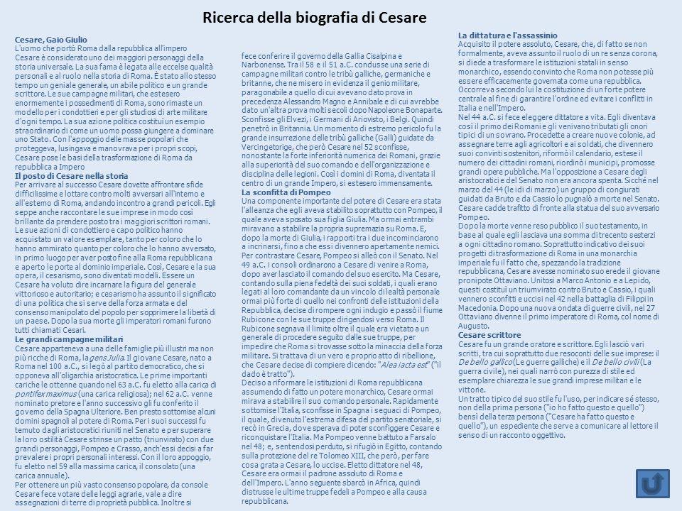 Ricerca della biografia di Cesare Cesare, Gaio Giulio L'uomo che portò Roma dalla repubblica all'impero Cesare è considerato uno dei maggiori personag