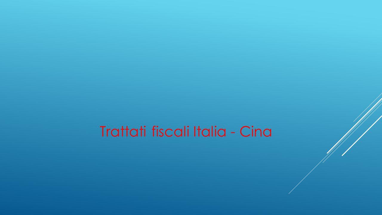 Trattati fiscali Italia - Cina