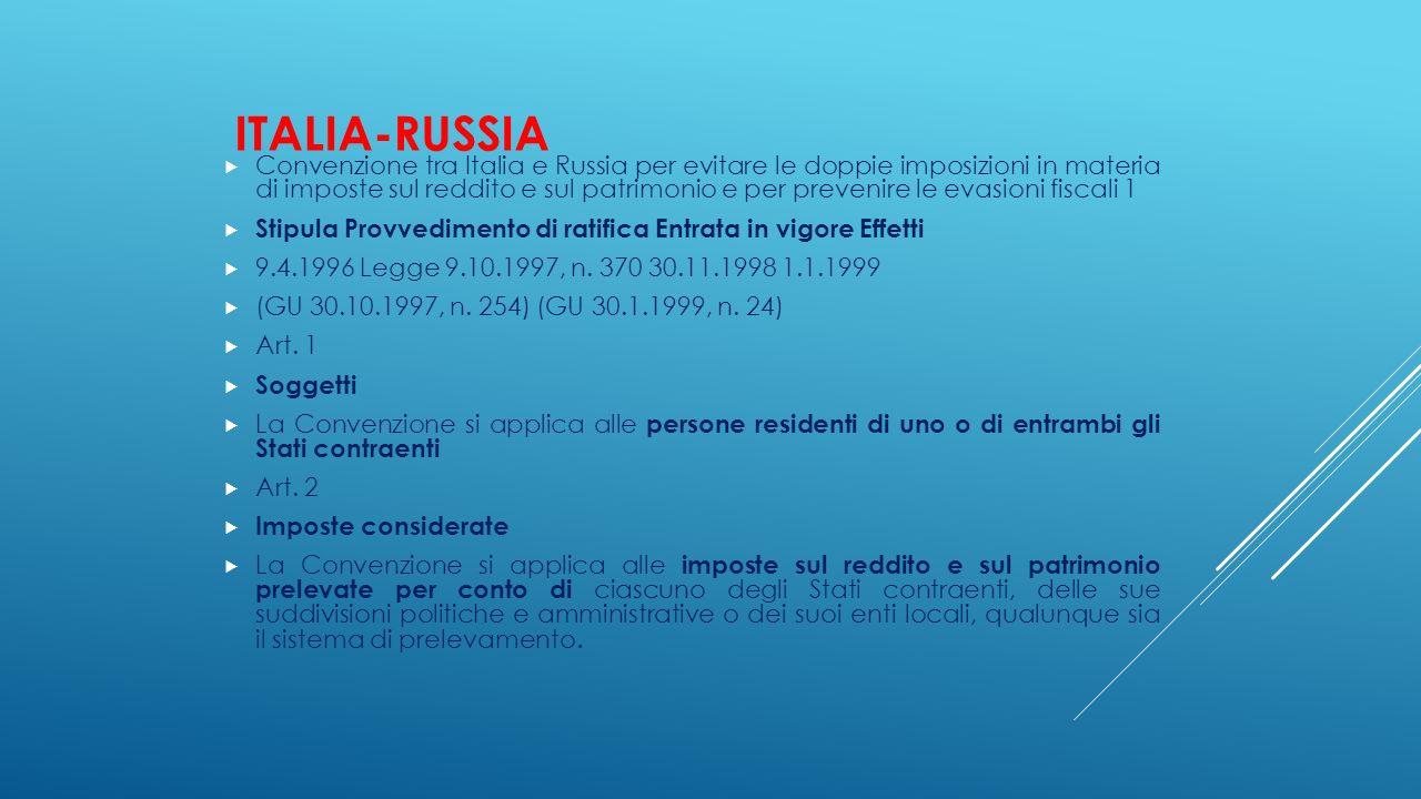 ITALIA-RUSSIA  Convenzione tra Italia e Russia per evitare le doppie imposizioni in materia di imposte sul reddito e sul patrimonio e per prevenire l