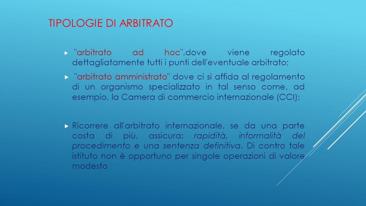 TIPOLOGIE DI ARBITRATO 