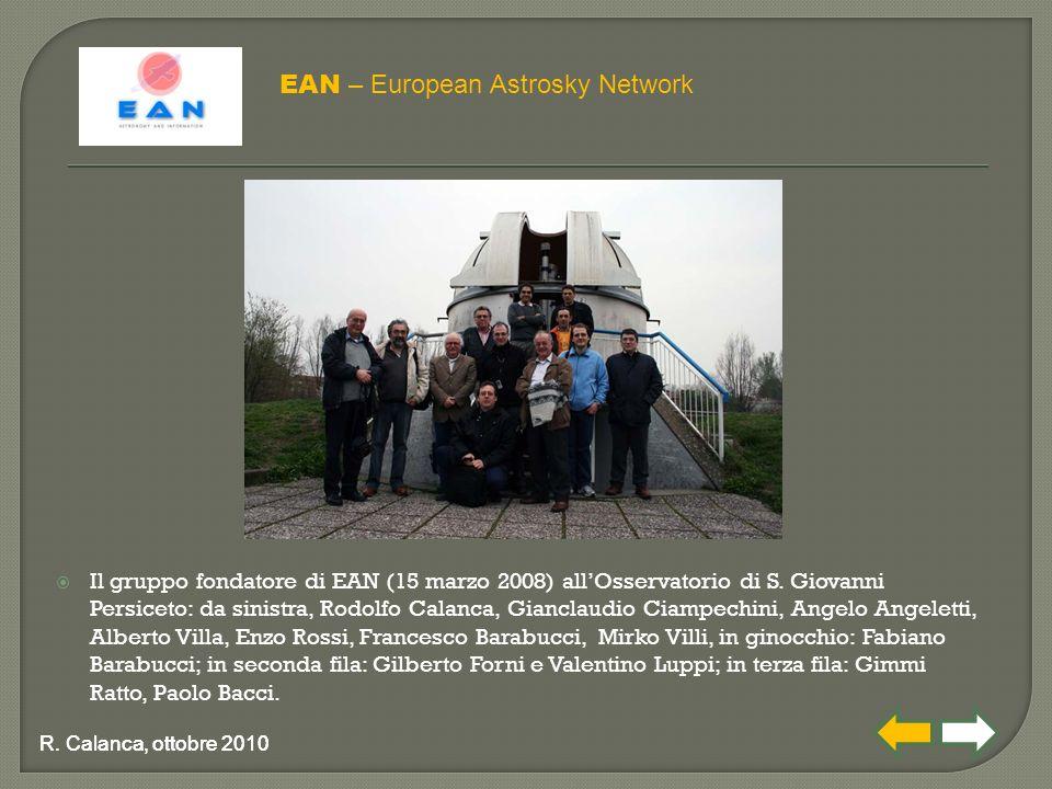  Il gruppo fondatore di EAN (15 marzo 2008) all'Osservatorio di S. Giovanni Persiceto: da sinistra, Rodolfo Calanca, Gianclaudio Ciampechini, Angelo
