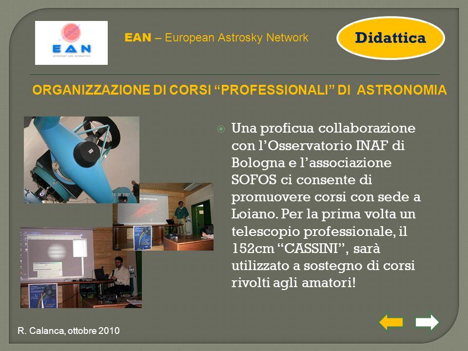  Una proficua collaborazione con l'Osservatorio INAF di Bologna e l'associazione SOFOS ci consente di promuovere corsi con sede a Loiano.