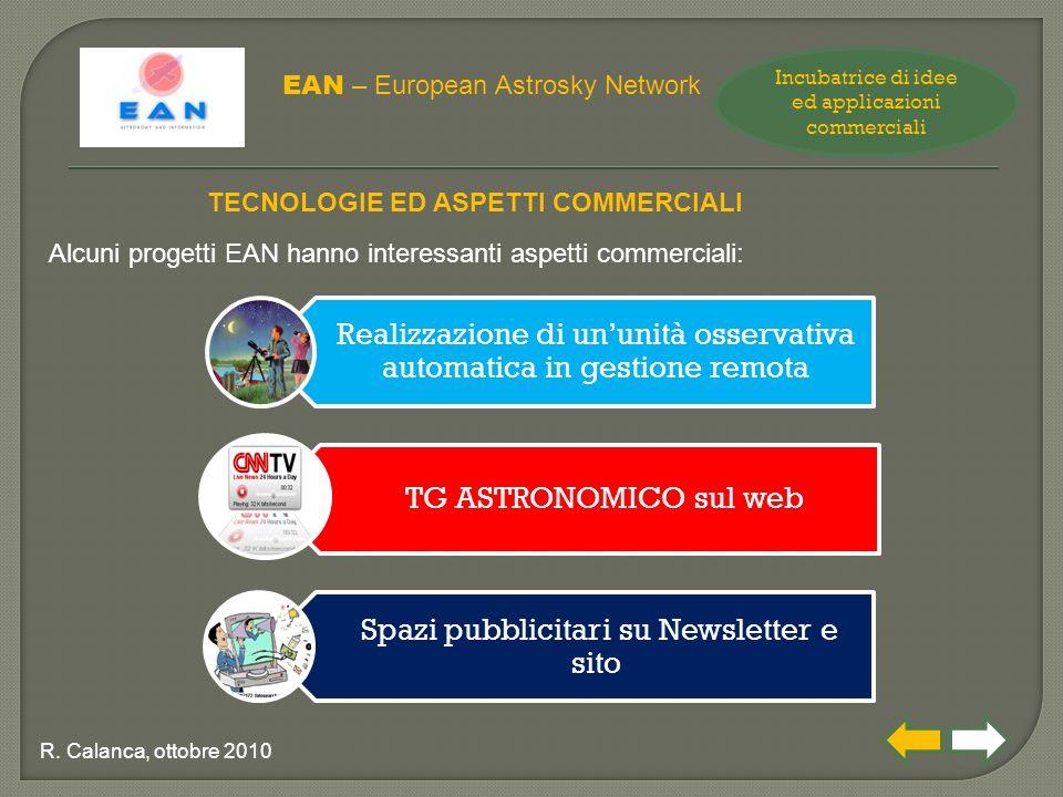 Realizzazione di un'unità osservativa automatica in gestione remota TG ASTRONOMICO sul web Spazi pubblicitari su Newsletter e sito EAN – European Astrosky Network R.