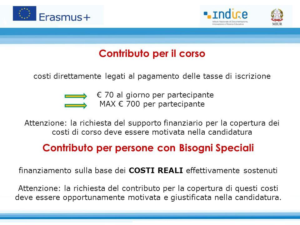 Contributo per il corso costi direttamente legati al pagamento delle tasse di iscrizione € 70 al giorno per partecipante MAX € 700 per partecipante At
