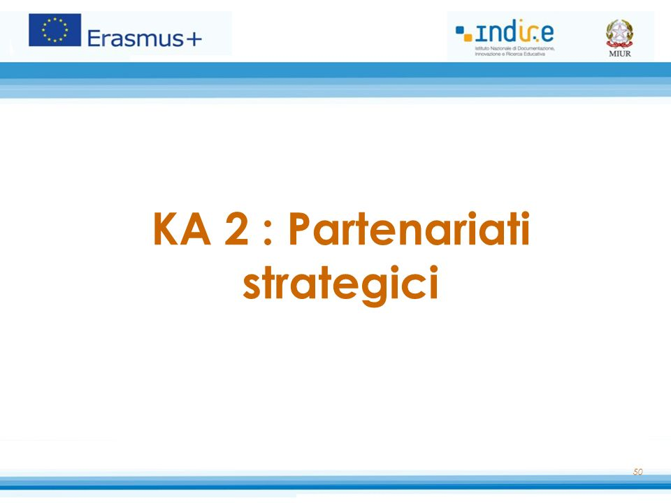 KA 2 : Partenariati strategici 50