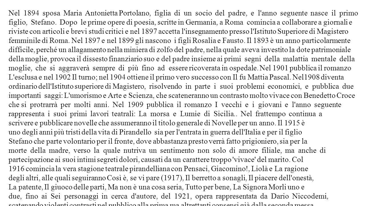 Nel 1894 sposa Maria Antonietta Portolano, figlia di un socio del padre, e l'anno seguente nasce il primo figlio, Stefano. Dopo le prime opere di poes