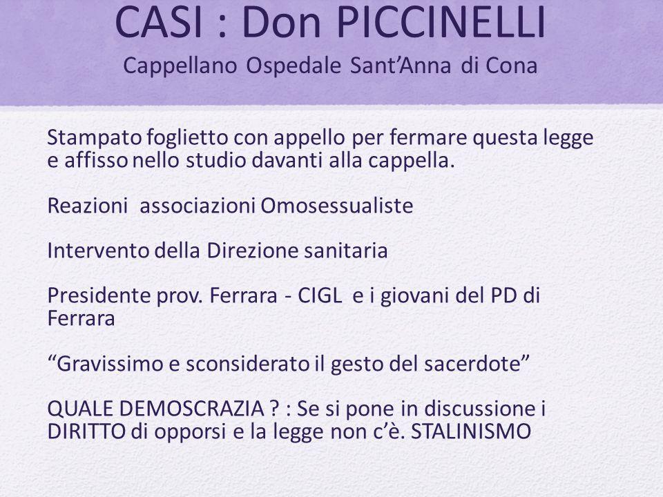 CASI : Don PICCINELLI Cappellano Ospedale Sant'Anna di Cona Stampato foglietto con appello per fermare questa legge e affisso nello studio davanti all