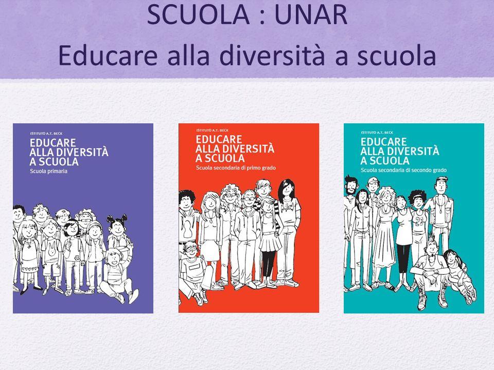 SCUOLA : UNAR Educare alla diversità a scuola