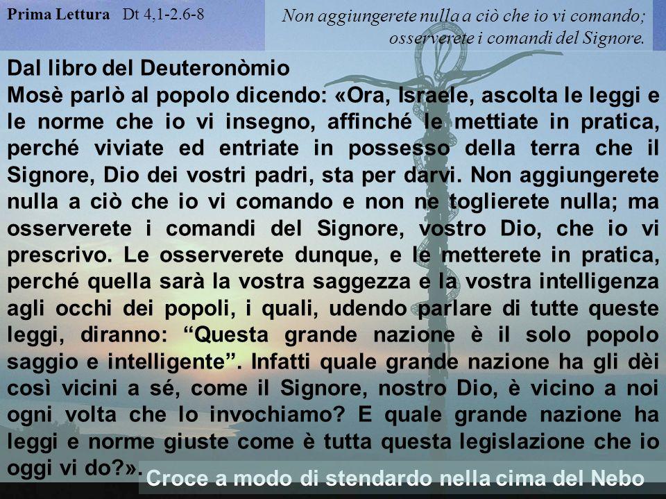 La LEGGE 1ª lettura: Il Deuteronomio chiede di non aggiungere leggi superflue (come fanno i farisei nel vangelo di oggi).
