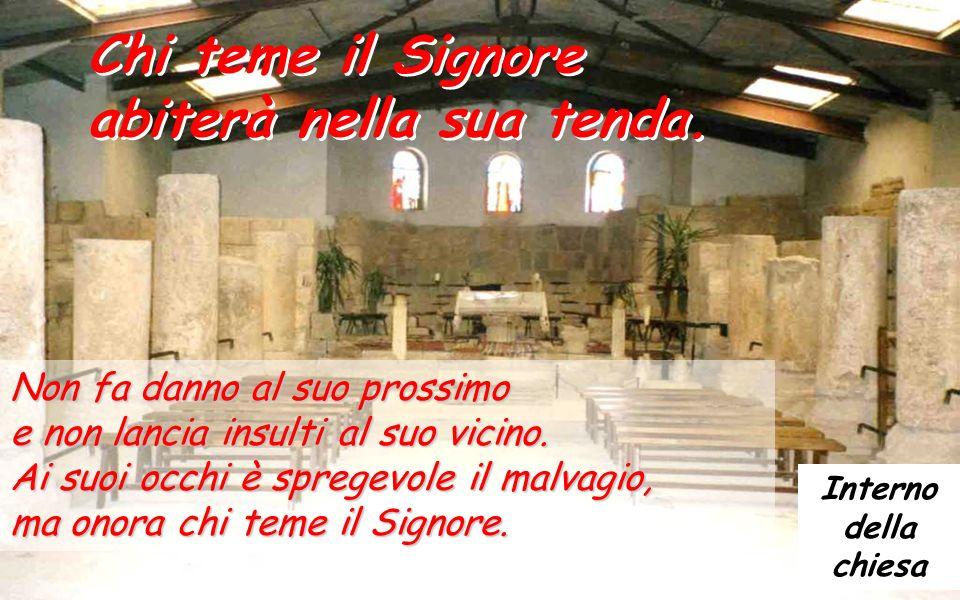 Salmo 14 Chi teme il Signore abiterà nella sua tenda.