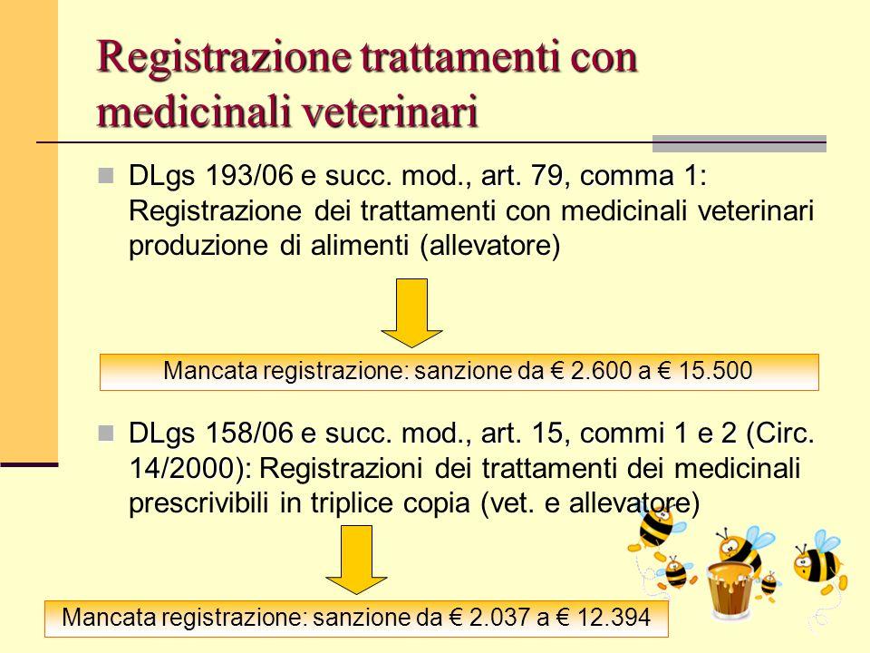 Bologna, 19 Maggio 2009 Registrazione trattamenti con medicinali veterinari art. 79, comma 1: DLgs 193/06 e succ. mod., art. 79, comma 1: Registrazion