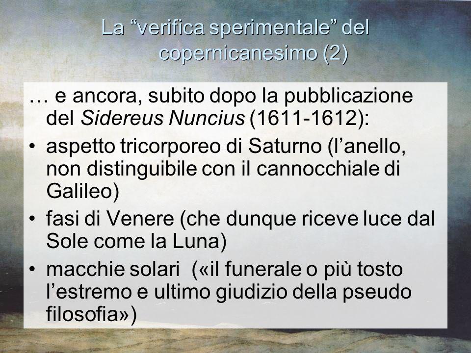 """La """"verifica sperimentale"""" del copernicanesimo (2) … e ancora, subito dopo la pubblicazione del Sidereus Nuncius (1611-1612): aspetto tricorporeo di S"""
