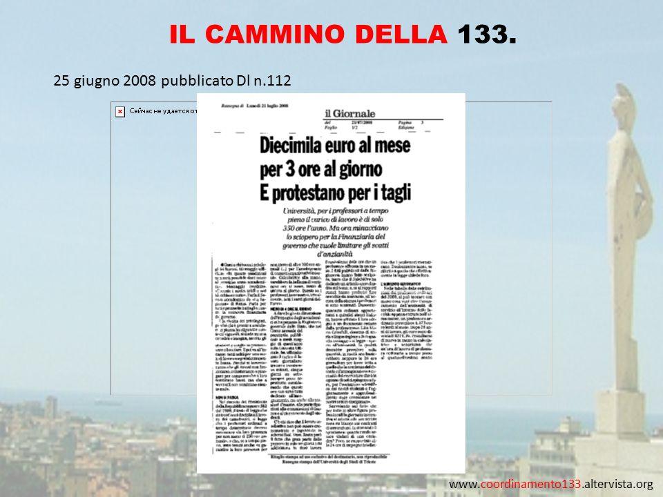 www.coordinamento133.altervista.org IL CAMMINO DELLA 133. 25 giugno 2008 pubblicato Dl n.112