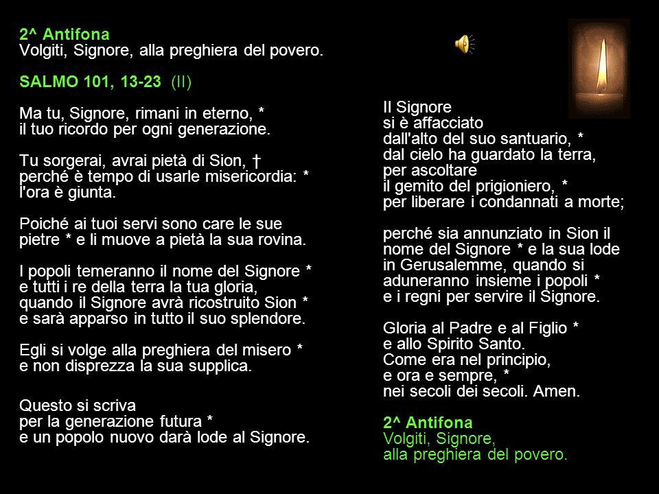 2^ Antifona Volgiti, Signore, alla preghiera del povero.