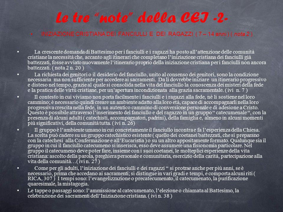 """Le tre """"note"""" della CEI -2- INIZIAZIONE CRISTIANA DEI FANCIULLI E DEI RAGAZZI ( 7 – 14 anni ) ( nota 2 ) La crescente domanda di Battesimo per i fanci"""