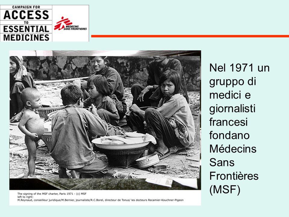 Nel 1971 un gruppo di medici e giornalisti francesi fondano Médecins Sans Frontières (MSF)