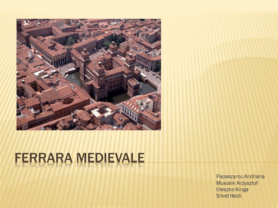Le origini di Ferrara sono incerte ed appare per la prima volta in un documento di Aistulf del 754 come facente parte dell esarcato di Ravenna.