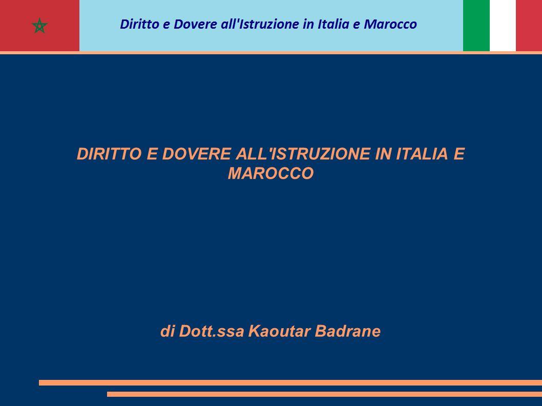 DIRITTO E DOVERE ALL'ISTRUZIONE IN ITALIA E MAROCCO di Dott.ssa Kaoutar Badrane