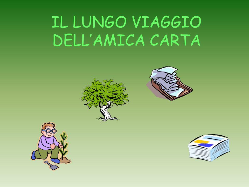 IL LUNGO VIAGGIO DELL'AMICA CARTA